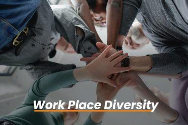 Work Place Diversity
