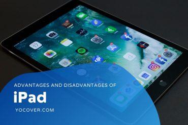 Advantages and Disadvantages of iPad