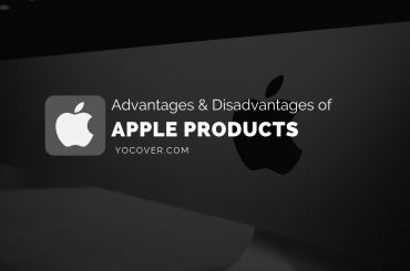 Advantages and Disadvantages of Apple Products