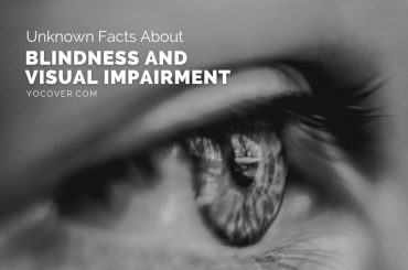 Facts About Blindness And Visual Impairment