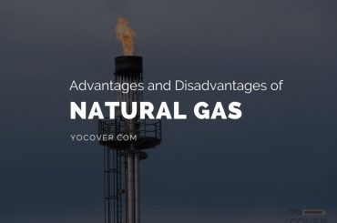 Advantages and Disadvantages of Natural Gas