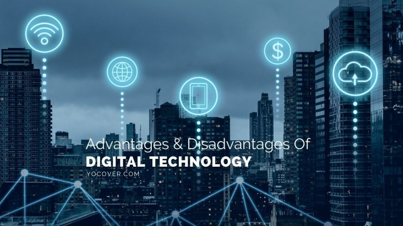advantages and disadvantages of digital technology